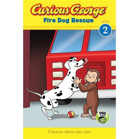 Curious George Fire Dog Rescue - by  H A Rey (Paperback) - image 1 of 1
