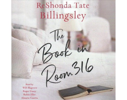 Book in Room 316 -  Unabridged by Reshonda Tate Billingsley (CD/Spoken Word) - image 1 of 1