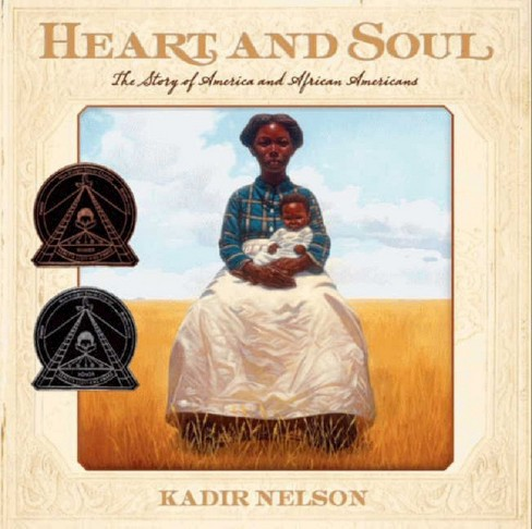 Heart and Soul (Reprint) (Paperback) by Kadir Nelson - image 1 of 1