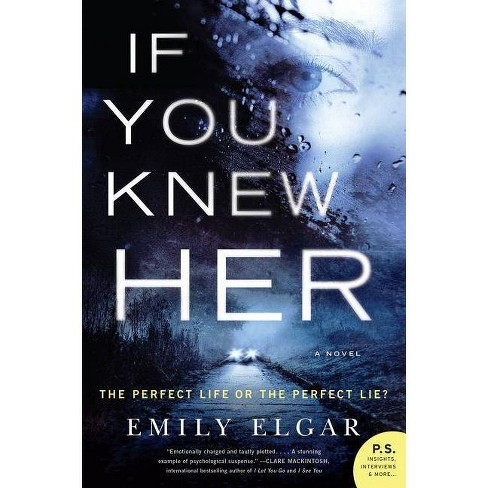 If You Knew Her - by  Emily Elgar (Paperback) - image 1 of 1