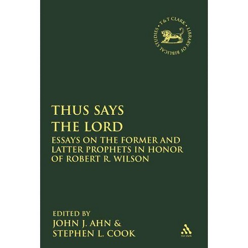 Thus Says the Lord - (Library of Hebrew Bible/Old Testament Studies) (Paperback) - image 1 of 1