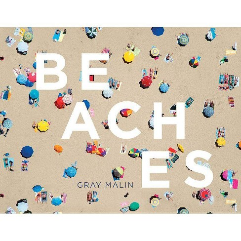 Beaches - by  Gray Malin (Hardcover) - image 1 of 1