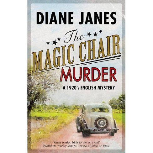 The Magic Chair Murder - (Black & Dod Mystery) by  Diane Janes (Hardcover) - image 1 of 1