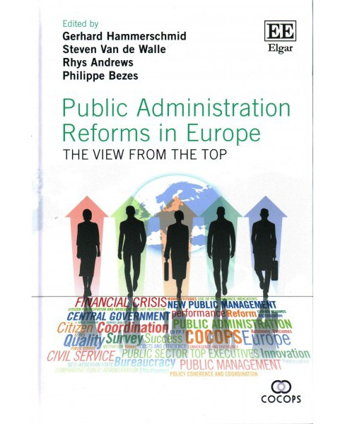 Public Administration Reforms in Europe : The View from the Top (Hardcover) - image 1 of 1