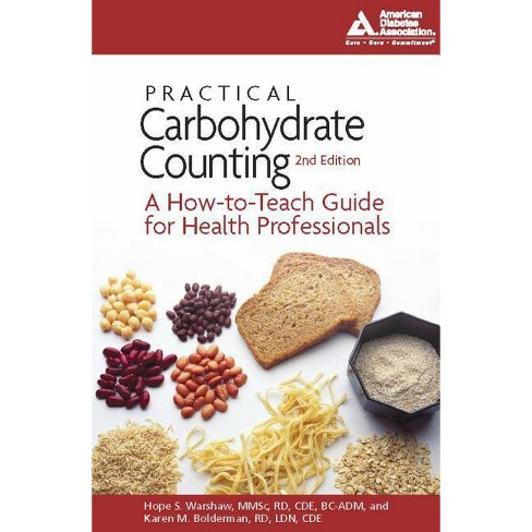 Practical Carbohydrate Counting - 2 Edition by  Hope S Warshaw & Karen M Bolderman (Paperback) - image 1 of 1