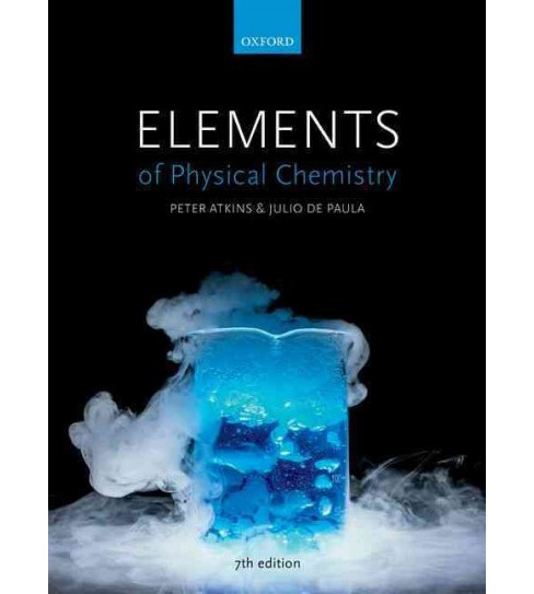 Elements of Physical Chemistry (Hardcover) (Peter Atkins & Julio De Paula) - image 1 of 1