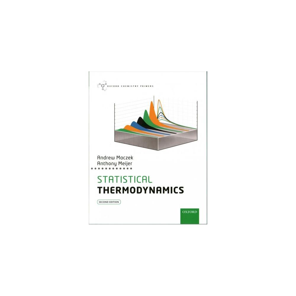 Statistical Thermodynamics (Paperback) (Andrew MacZek & Anthony Meijer)