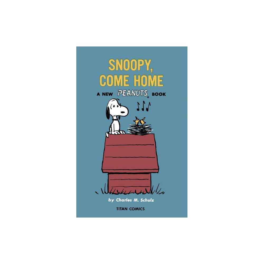 Peanuts Snoopy Come Home By Charles M Schulz Paperback