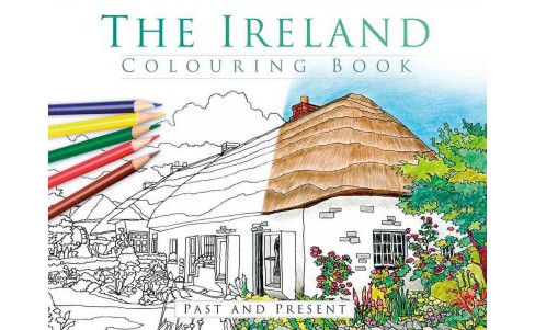 Ireland Colouring Book : Past and Present (Paperback) - image 1 of 1