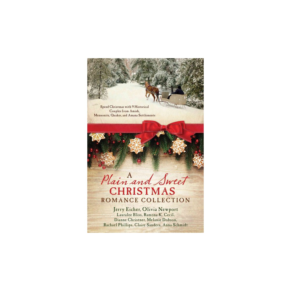 Plain and Sweet Christmas Romance Collection : Spend Christmas With 9 Historical Couples from Amish,