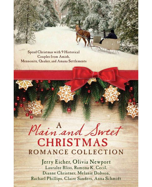 Plain and Sweet Christmas Romance Collection : Spend Christmas With 9 Historical Couples from Amish, - image 1 of 1