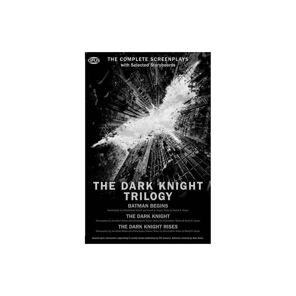 The Dark Knight Trilogy - (Opus Screenplay) by Christopher Nolan (Paperback) Price
