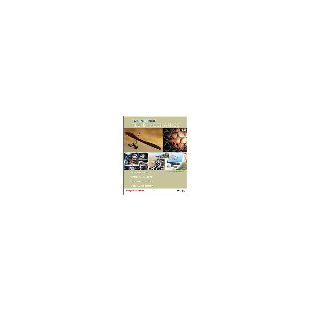 Engineering Fluid Mechanics (Paperback) (Donald F. Elger & Barbara A. Lebret & Clayton T. Crowe & John