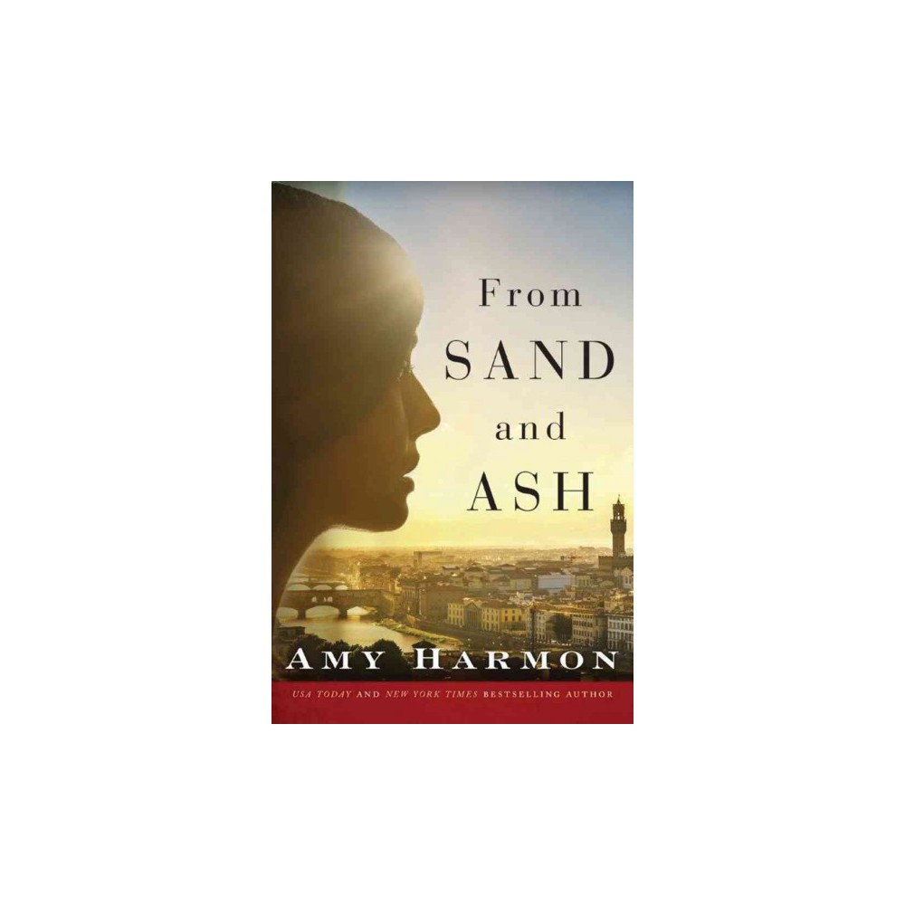 From Sand and Ash (Paperback) (Amy Harmon)