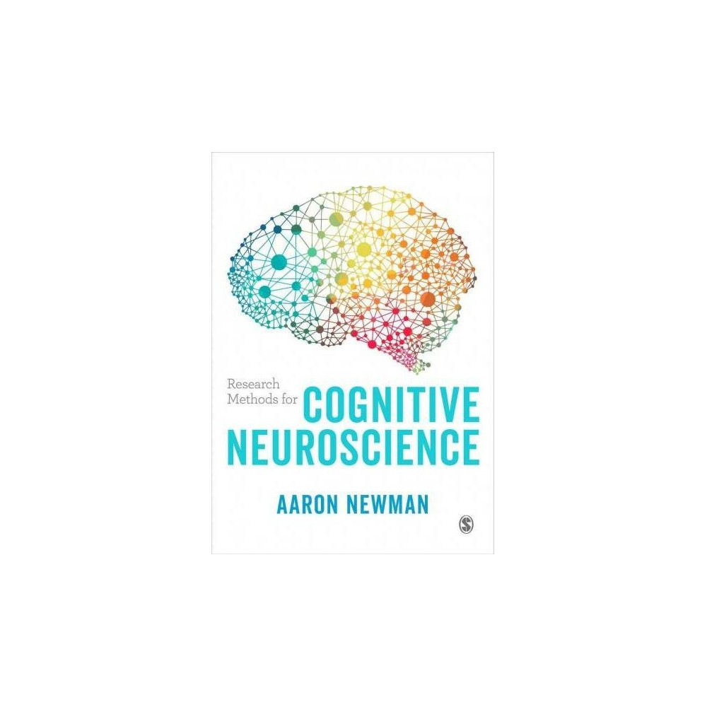 Research Methods for Cognitive Neuroscience - by Aaron Newman (Hardcover)