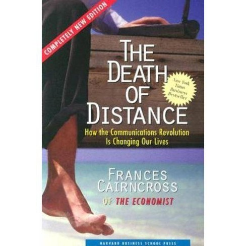 The Death of Distance - by  Frances Cairncross (Paperback) - image 1 of 1