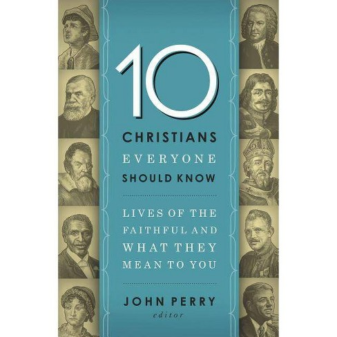 10 Christians Everyone Should Know - by  Thomas Nelson (Paperback) - image 1 of 1