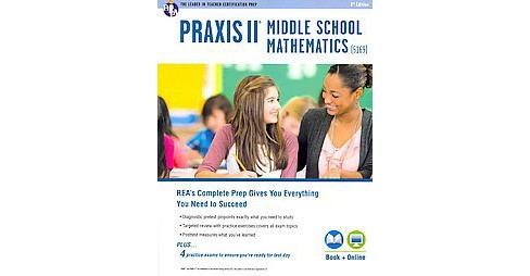 Praxis II Middle School Mathematics 5169 (Revised) (Paperback) (Stephen Reiss) - image 1 of 1
