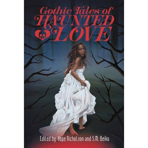 Gothic Tales of Haunted Love - by  Various (Paperback) - image 1 of 1