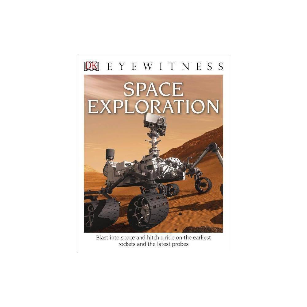 Dk Eyewitness Books Space Exploration By Carole Stott Paperback