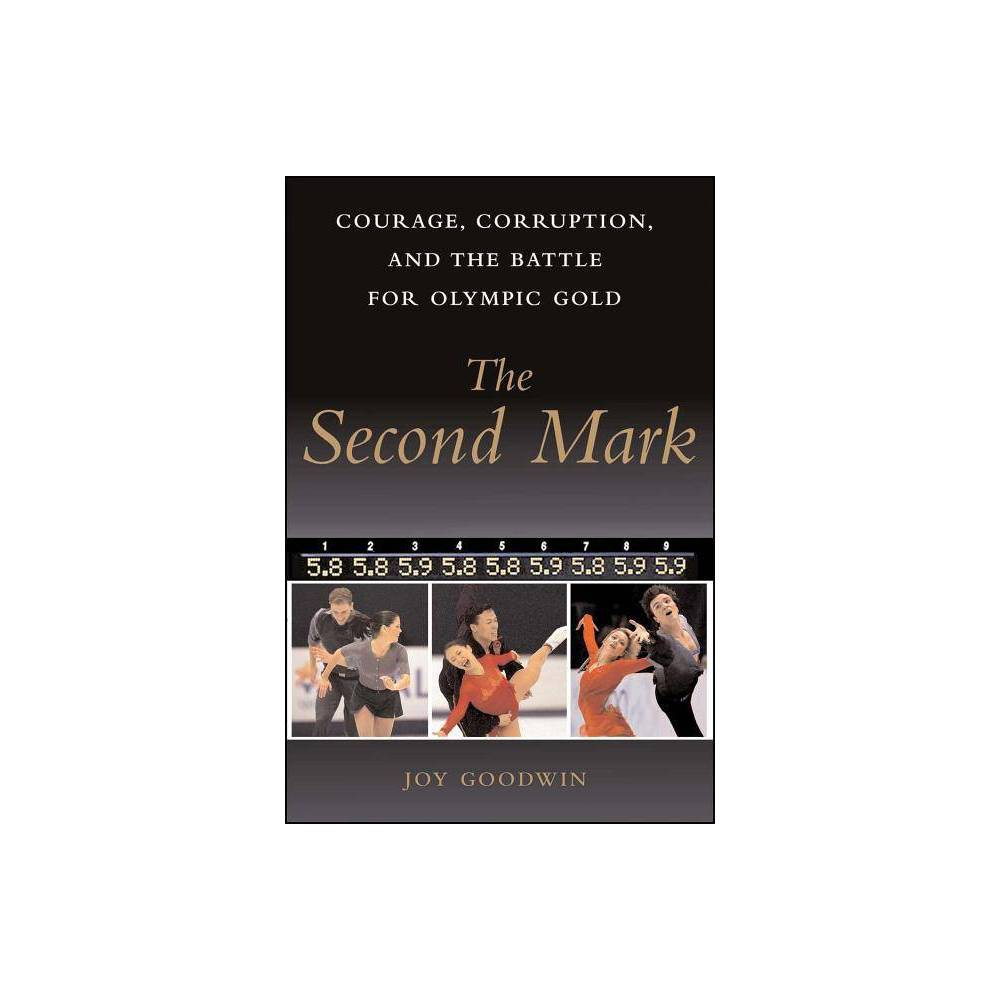 The Second Mark By Joy Goodwin Paperback