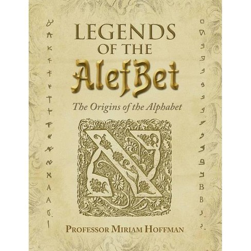 Legends of the AlefBet - by  Miriam Hoffman (Hardcover) - image 1 of 1