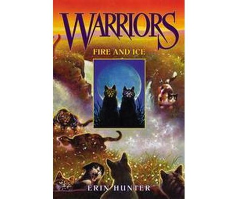 Fire and Ice (Hardcover) (Erin Hunter) - image 1 of 1
