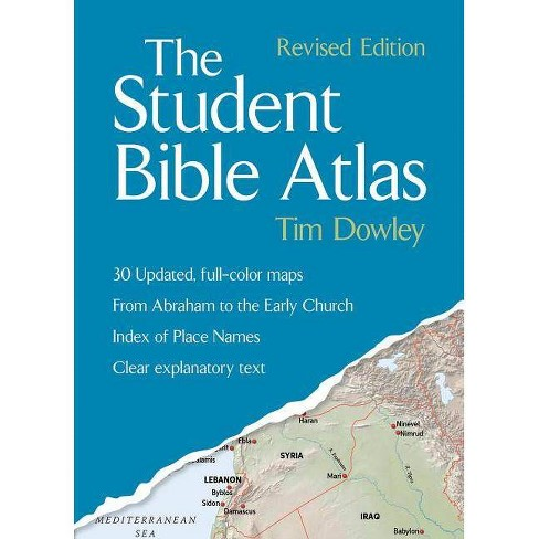 Student Bible Atlas, the PB (Revised) - by  Tim Dowley (Paperback) - image 1 of 1