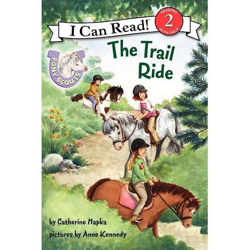 The Trail Ride - (Pony Scouts (Paperback)) by  Catherine Hapka (Paperback) - image 1 of 1
