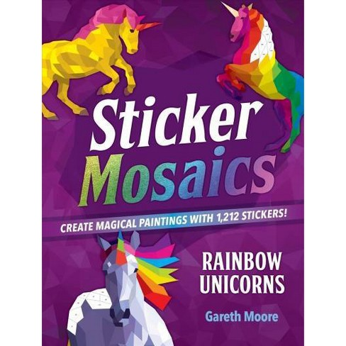 Rainbow Unicorns : Create Magical Paintings With 1,942 Stickers! -  by Gareth Moore (Paperback) - image 1 of 1