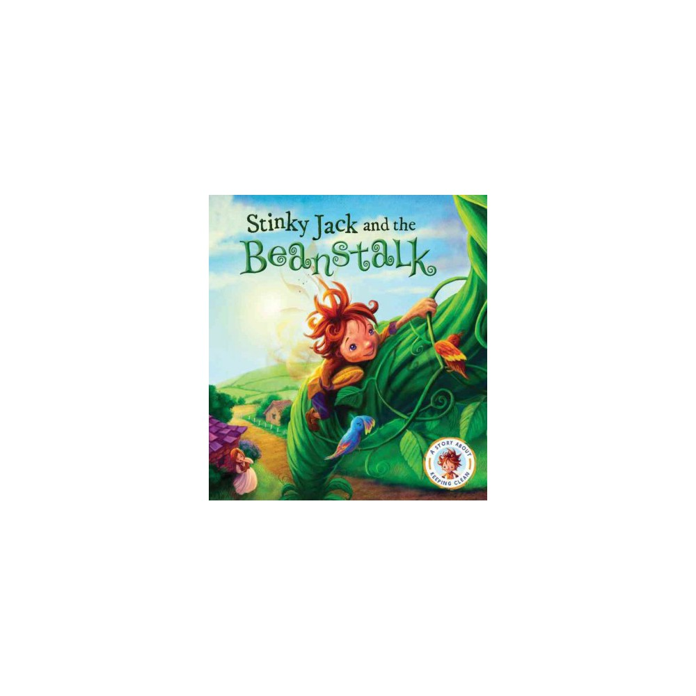 Stinky Jack and the Beanstalk : A Story About Keeping Clean (Hardcover) (Steve Smallman)