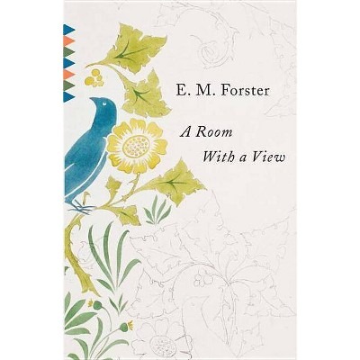 A Room with a View - (Vintage Classics) by  E M Forster (Paperback)