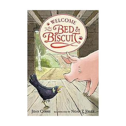 Welcome to the Bed & Biscuit - by  Joan Carris (Paperback) - image 1 of 1