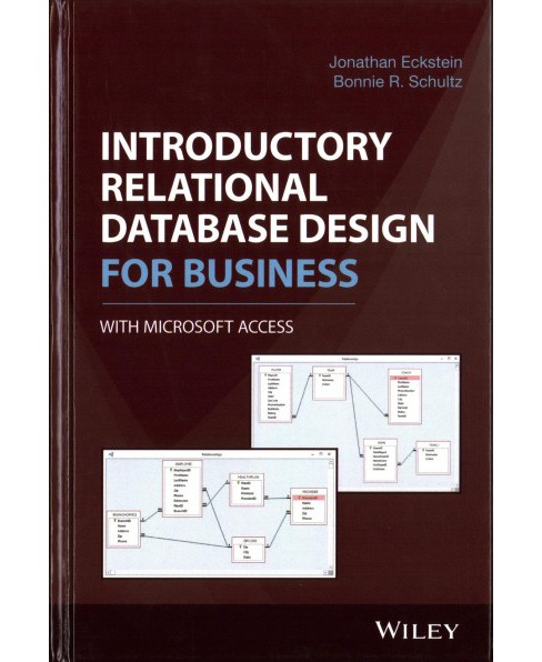 Introductory Relational Database Design for Business, With Microsoft Access (Hardcover) (Jonathan - image 1 of 1