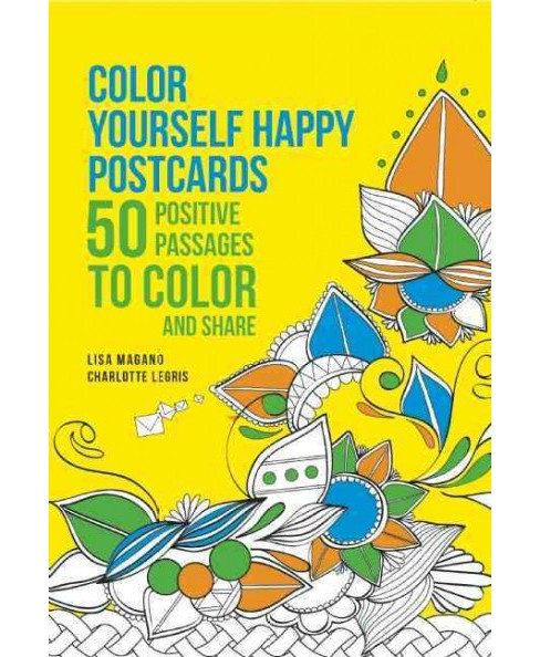 Color Yourself Happy Postcards : 50 Positive Passages to Color and Share (Stationery) (Lisa Magano & - image 1 of 1
