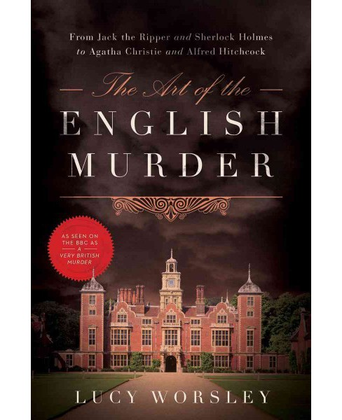 Art of the English Murder : From Jack the Ripper and Sherlock Holmes to Agatha Christie and Alfred - image 1 of 1