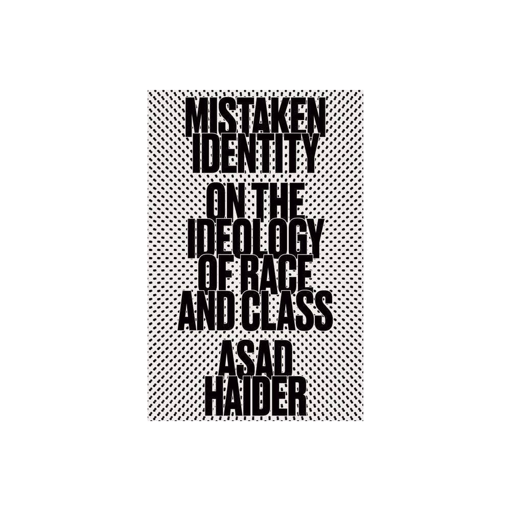 Mistaken Identity By Asad Haider Paperback