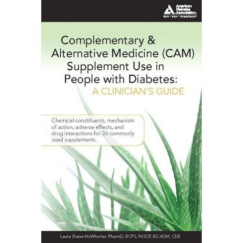 Complementary and Alternative Medicine (Cam) Supplement Use in People with Diabetes: A Clinician's Guide - image 1 of 1