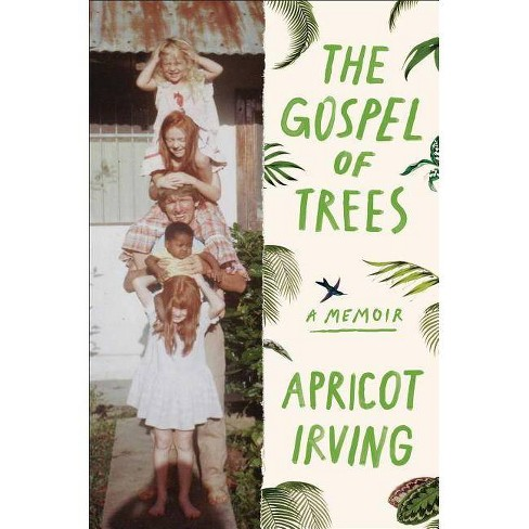 The Gospel of Trees - by  Apricot Irving (Hardcover) - image 1 of 1