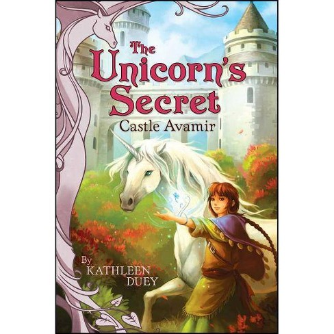 Castle Avamir - (Unicorn's Secret (Paperback)) by Kathleen Duey (Paperback)