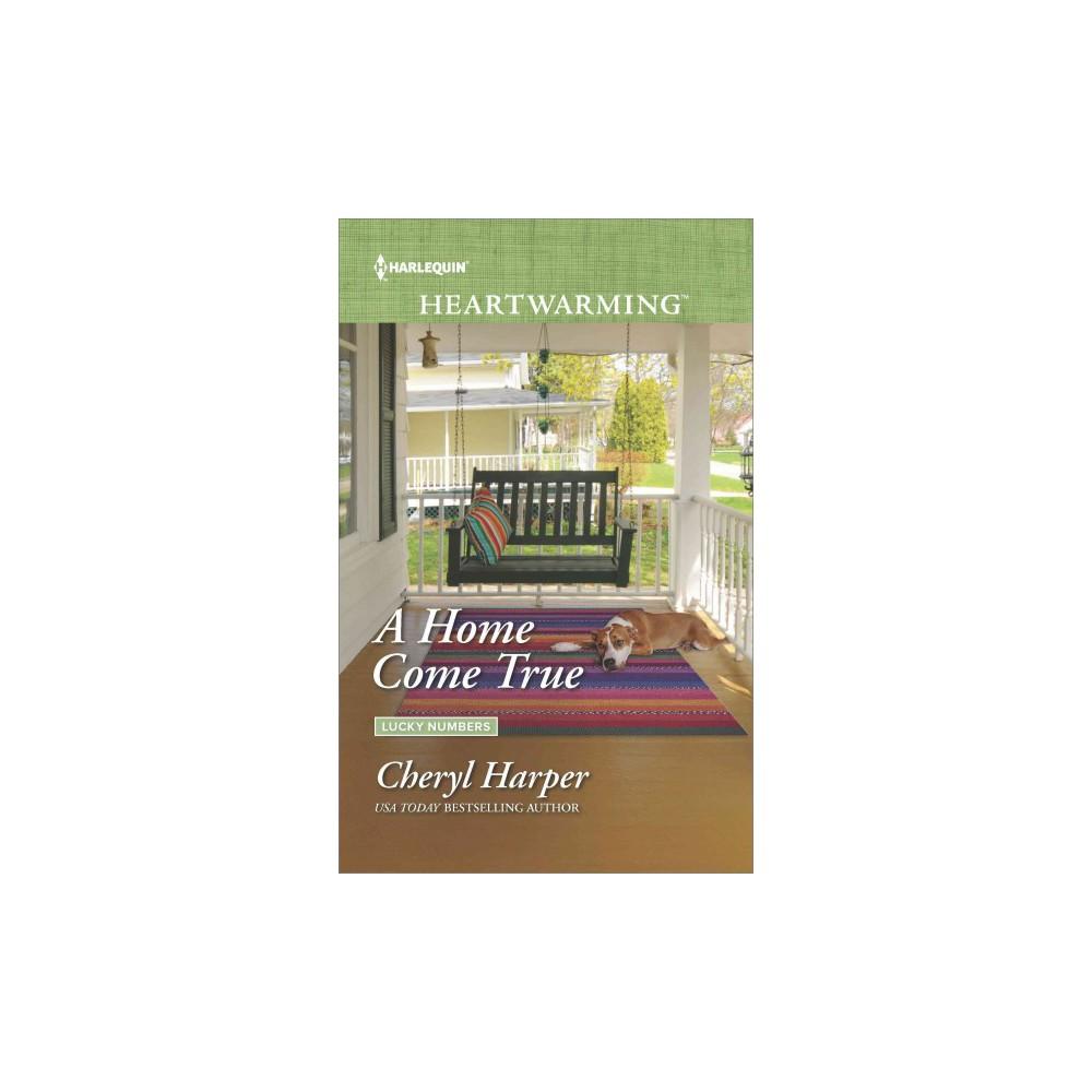 Home Come True (Paperback) (Cheryl Harper)