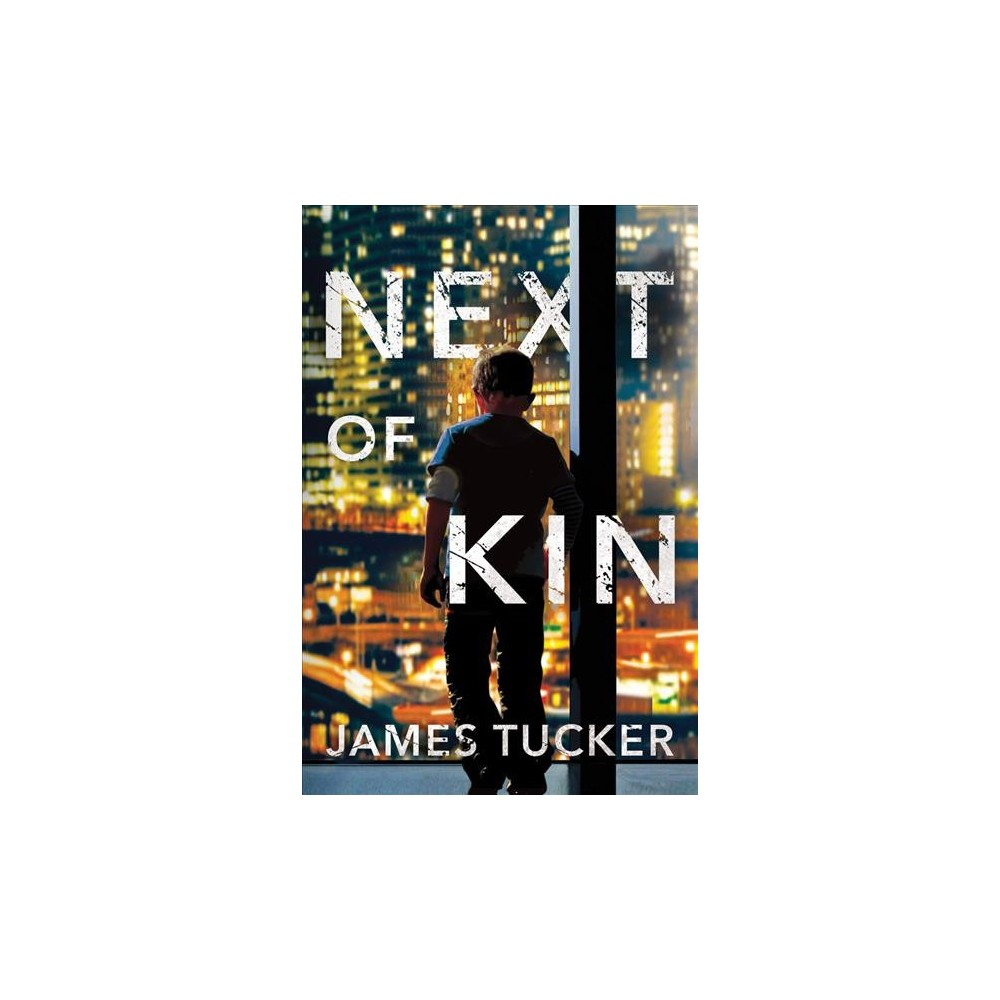 Next of Kin - (Detective Buddy Lock Mysteries) by James Tucker (Paperback)