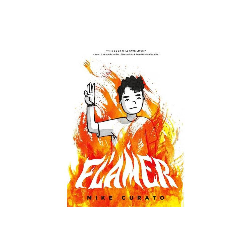 Flamer By Mike Curato Hardcover