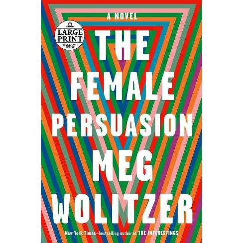 The Female Persuasion - by  Meg Wolitzer (Paperback) - image 1 of 1