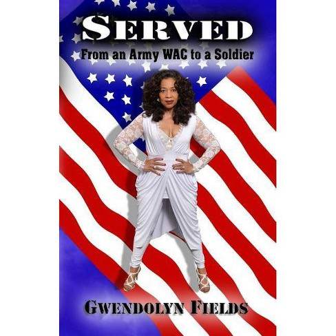 Served - by  Gwendolyn Fields (Paperback) - image 1 of 1