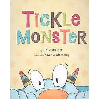 Tickle Monster (Hardcover)(Josie Bissett)