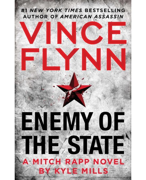 Enemy of the State (Hardcover) (Vince Flynn & Kyle Mills) - image 1 of 1