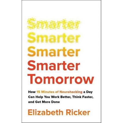 Smarter Tomorrow - by  Elizabeth Ricker (Hardcover) - image 1 of 1