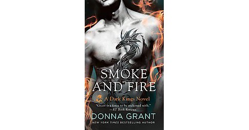 Smoke and Fire (Paperback) (Donna Grant) - image 1 of 1