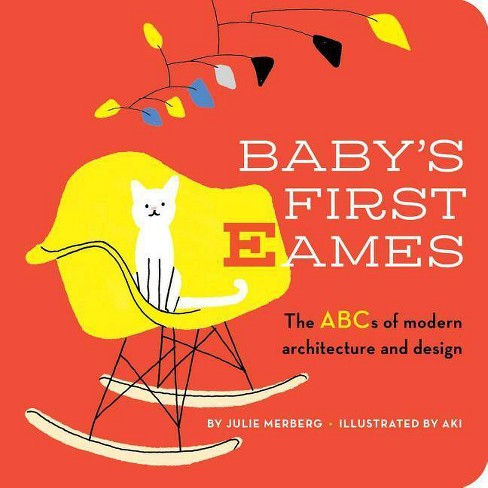 Baby's First Eames - by  Julie Merberg (Board_book) - image 1 of 1